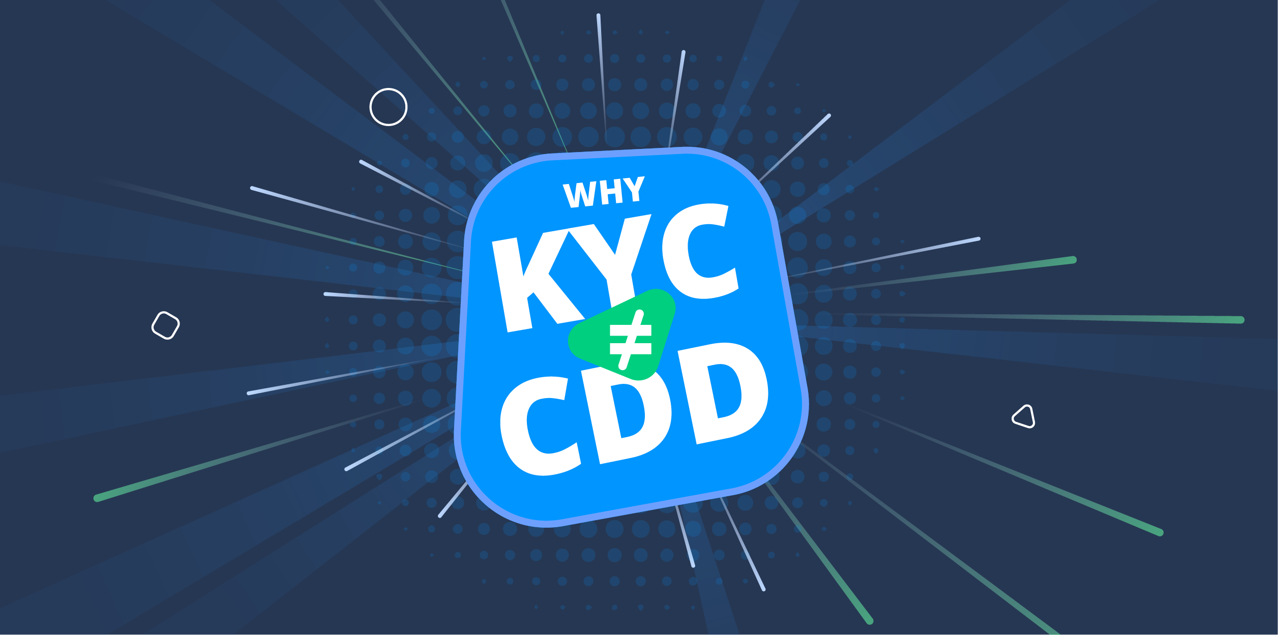 What's the difference between KYC and CDD