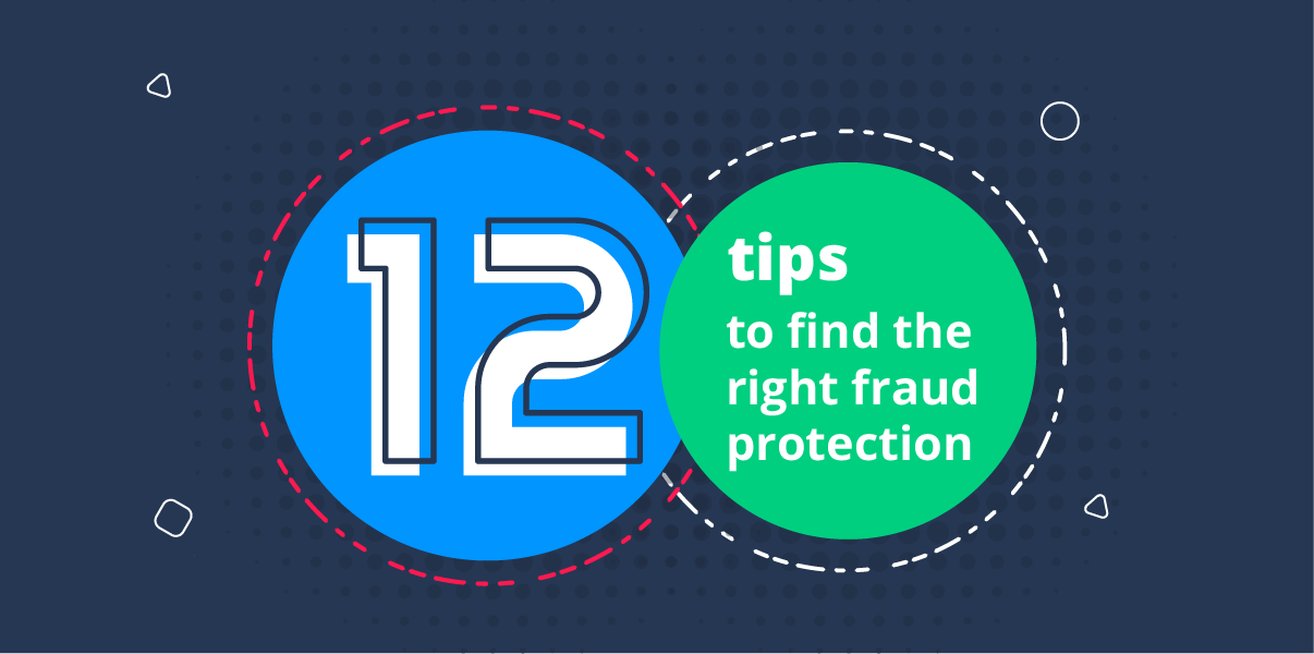 12 tips on what to look for in fraud prevention software